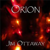 Orion by Jim Ottaway