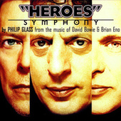 Philip Glass: Heroes Symphony von Philip Glass