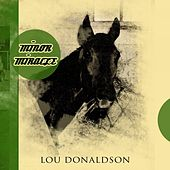 Minor Miracle by Lou Donaldson