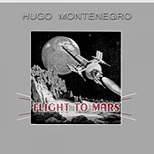 Flight To Mars by Hugo Montenegro