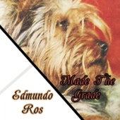 Made The Grade by Edmundo Ros