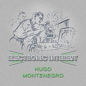 Electronic Interest by Hugo Montenegro