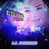 Eternal Youth by J.J. Johnson