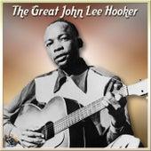 The Great John Lee Hooker by John Lee Hooker