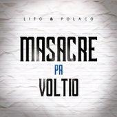 Masacre Pa' Voltio de Lito Y Polaco