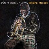 Trumpet Melody de Pierre Dutour