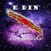 Starseeds von Edin