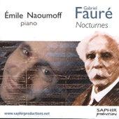 Gabriel Fauré: Nocturnes von Emile Naoumoff
