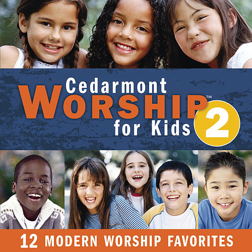 Cedarmont Worship For Kids, Volume 2 by Cedarmont Kids