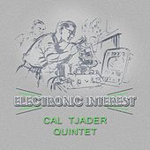 Electronic Interest by Cal Tjader