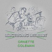 Electronic Interest von Ornette Coleman