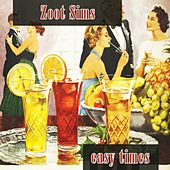 Easy Times by Zoot Sims