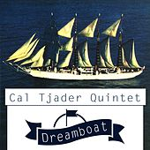 Dreamboat by Cal Tjader