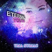 Eternal Youth von Yma Sumac