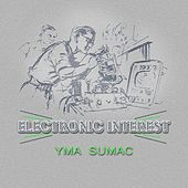 Electronic Interest von Yma Sumac