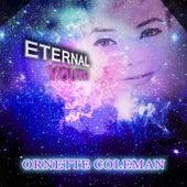 Eternal Youth von Ornette Coleman