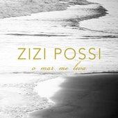 O Mar Me Leva de Zizi Possi