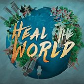Heal the World by Various Artists