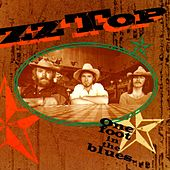 One Foot In The Blues by ZZ Top