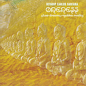 Oneness: Silver Dreams Golden Reality by Santana