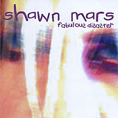 Fabulous Disaster by Shawn Mars