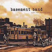 Until the Evening Came de Basement Band