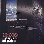 10,000 Days and Nights by Oz Knozz