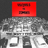 The Way I Feel Inside (EP) by Vile Evils