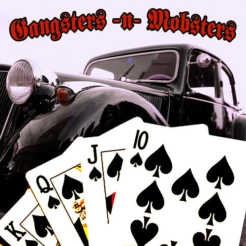Gangsters -n- Mobsters by Various Artists
