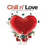Chill n' Love - 12 Exclusive Romantic Chill out Remixes de Various Artists