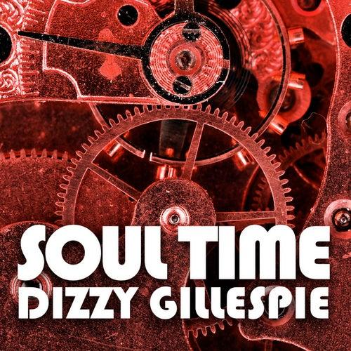 Soul Time by Dizzy Gillespie