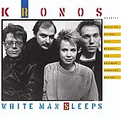 White Man Sleeps de Kronos Quartet