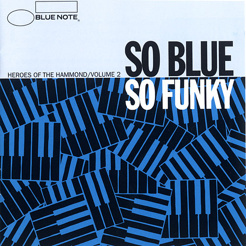 So Blue So Funky Vol. 2 by Various Artists