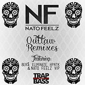 Outlaw Remixes by Nato Feelz