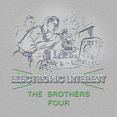 Electronic Interest by The Brothers Four