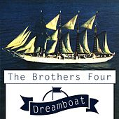 Dreamboat by The Brothers Four