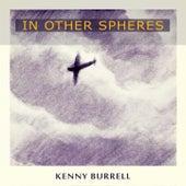 In Other Spheres von Kenny Burrell