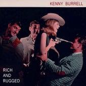 Rich And Rugged von Kenny Burrell