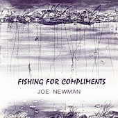 Fishing For Compliments by Joe Newman