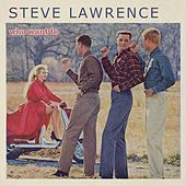 Who Want To by Steve Lawrence