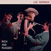 Rich And Rugged by Joe Newman