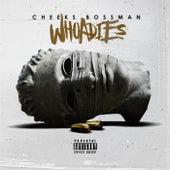 Whoadies de Cheeks Bossman