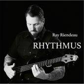Rhythmus by Ray Riendeau