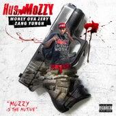 Mozzy Is the Motive von Hus Mozzy