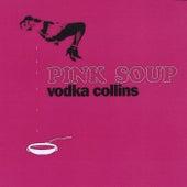 Pink Soup de Vodka Collins