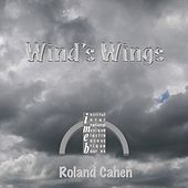 Roland Cahen: Wind's Wings by Roland Cahen