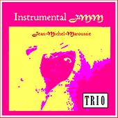 Trio by Jean Michel Maroussie