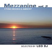 Mezzanine, Vol. 3 (Ethno Moods & Ambient) by Various Artists