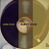 Long Play de Albert Ayler