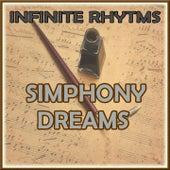 Infinite Rhythms, Simphony Dreams by Orquesta Lírica Bellaterra